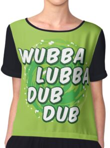 Wubbalubbadubdub Chiffon Top