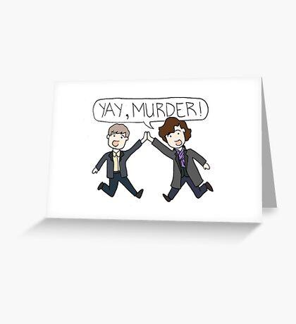 Yay, Murder! - Johnlock Greeting Card