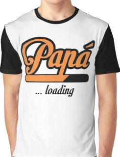 Papá loading Graphic T-Shirt