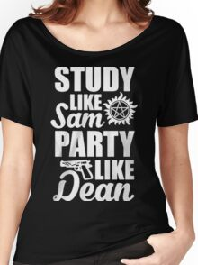 STUDY LIKE SAM PARTY LIKE DEAN ( SAM AND DEAN ) Women's Relaxed Fit T-Shirt