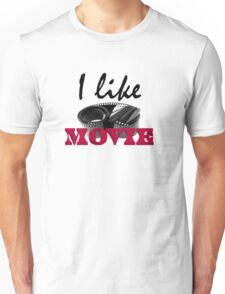 I like movie Unisex T-Shirt