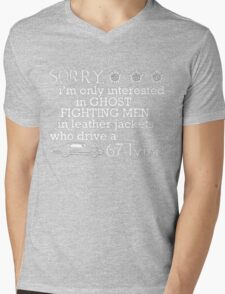 WINCHESTER - SORRY, I'M ONLY INTERESTED IN GHOST FIGHTING MEN IN LEATHER JACKETS WHO DRIVE A 67 IMPALA Mens V-Neck T-Shirt