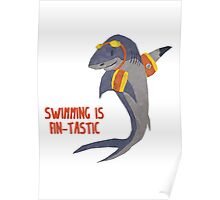 Swimming is Fin-tastic! Poster