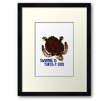 Swimming is Turtle-y Cool! Framed Print