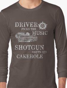 SUPERNATURAL DRIVER PICKS THE MUSIC SHOTGUN SHUTS HIS CAKEHOLE Long Sleeve T-Shirt