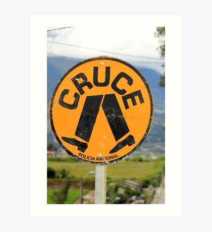 Spanish Crosswalk Sign Art Print