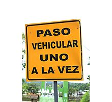 Single Lane Traffic Sign Photographic Print