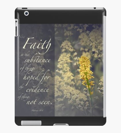 Faith is.. iPad Case/Skin