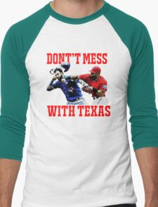 Dont't Mess With Texas  Men's Baseball ¾ T-Shirt