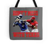 Dont't Mess With Texas  Tote Bag