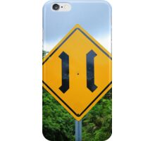 Narrow Bridge Sign iPhone Case/Skin
