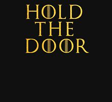 Hold The Door ( Game Of Thrones ) - Gold Unisex T-Shirt