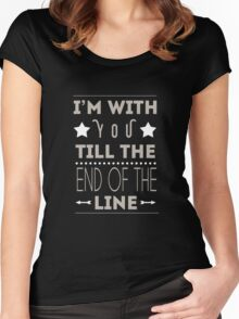Till The End Of The Line Women's Fitted Scoop T-Shirt