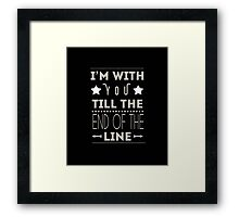 Till The End Of The Line Framed Print