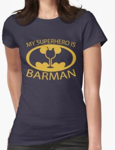 My Superhero is Barman Womens Fitted T-Shirt