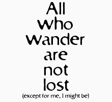 All who wander are not lost. Except for me... Men's Baseball ¾ T-Shirt