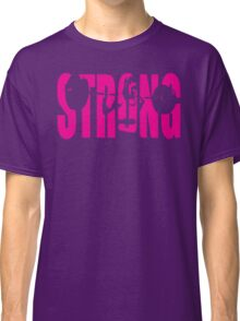 STRONG (Strong Girl Squat) Classic T-Shirt