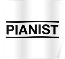 Pianist (Black) Poster
