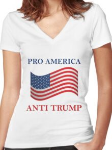Pro America Anti Trump Women's Fitted V-Neck T-Shirt