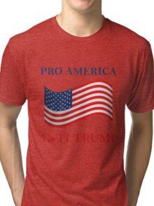 Pro America Anti Trump Tri-blend T-Shirt