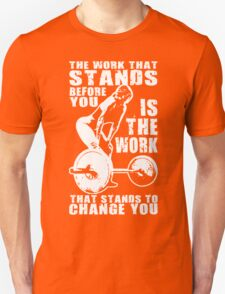 The Work That Stands Before You (Strong Girl) Unisex T-Shirt