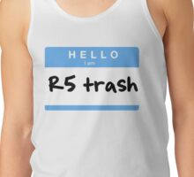 R5 trash Tank Top