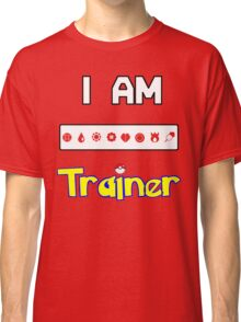 I Am Trainer  Classic T-Shirt