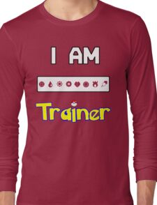 I Am Trainer  Long Sleeve T-Shirt