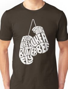 Float Like A Butterfly, Sting Like a Bee (White) Unisex T-Shirt