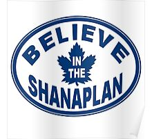 Believe in the Shanaplan Poster