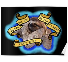 Sloth All The Time Poster