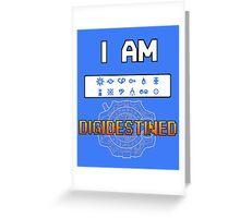 I Am DigiDestined Greeting Card