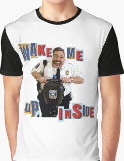 w a k e  m e  u p  i n s i d e Graphic T-Shirt