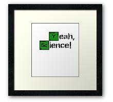 Breaking Bad - Yeah, Science! Framed Print