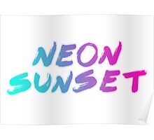 Neon Sunset Typography  Poster