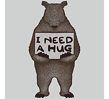 I Need a Hug Photographic Print