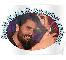 Scott Disick is my spirit animal Poster