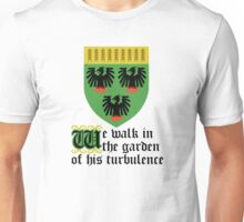 We walk in the garden of his turbulence Unisex T-Shirt