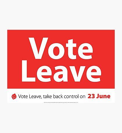 Vote Leave Photographic Print