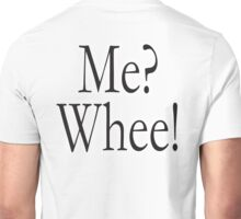 Muhammad Ali, Cassius Clay, Shortest Poem Ever Written, Me? Whee! Unisex T-Shirt