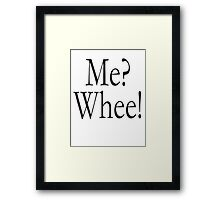 Muhammad Ali, Cassius Clay, Shortest Poem Ever Written, Me? Whee! Framed Print