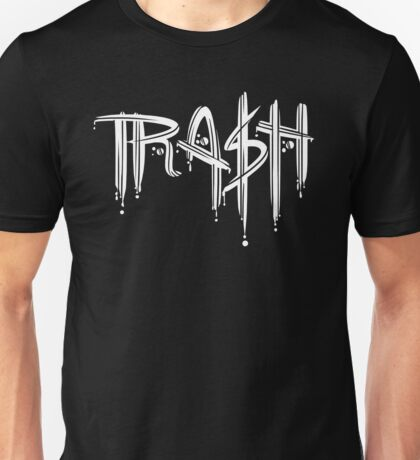 Trash White Font Unisex T-Shirt