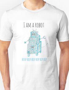 I Am a Robot Unisex T-Shirt