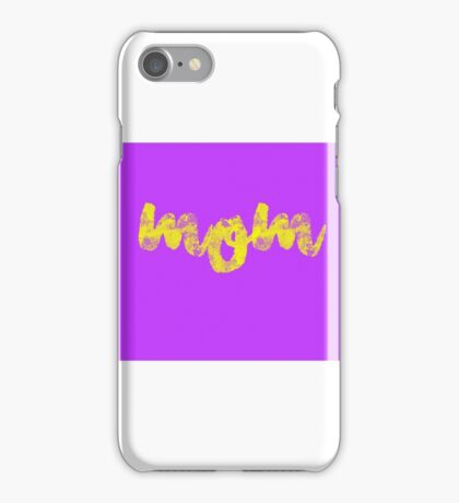 Mom Phone cases iPhone Case/Skin