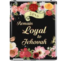 Remain Loyal to Jehovah  iPad Case/Skin