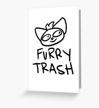FURRY TRASH Greeting Card