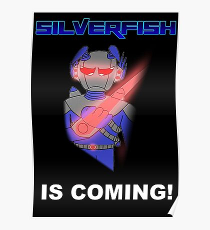 Silverfish is coming  Poster