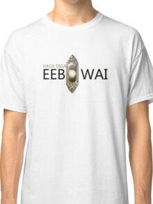 HASA DIGA EEBOWAI-Book Of Mormon  Classic T-Shirt