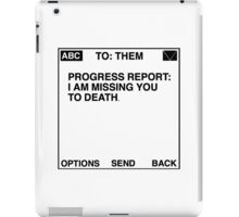 Progress Report: I am Missing You to Death (White) iPad Case/Skin