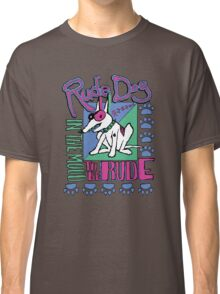 IN THE MOOD TO BE RUDE Classic T-Shirt